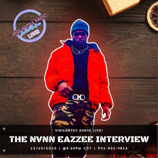 The NVNN Eazzee Interview. Image