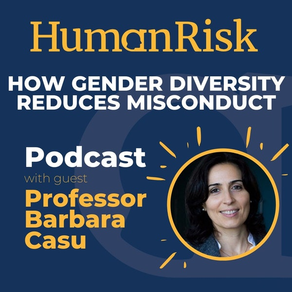 Professor Barbara Casu on how gender diversity on Boards can reduce misconduct