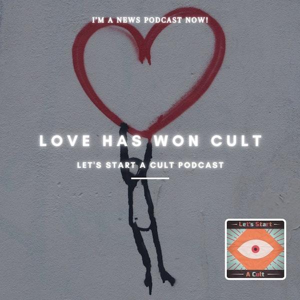 Cult News: Love Has Won Image