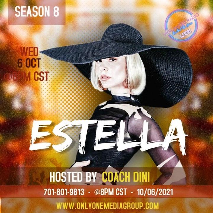 The Estella Interview.