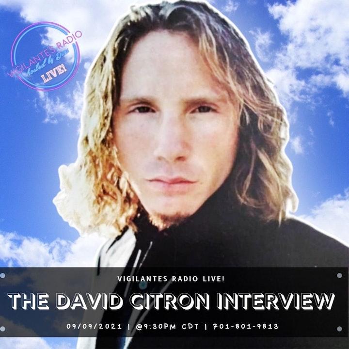 The David Citron Interview.