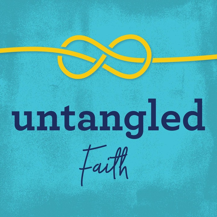 Podcast Suggestion Untangled Faith Pt 2