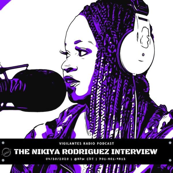 The Nikiya Rodriguez Interview. Image