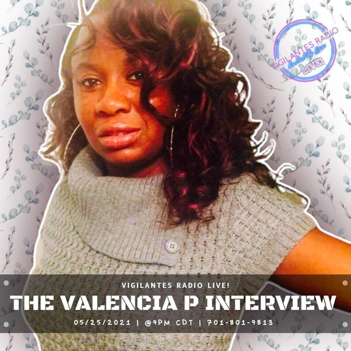 The Valencia P Interview.