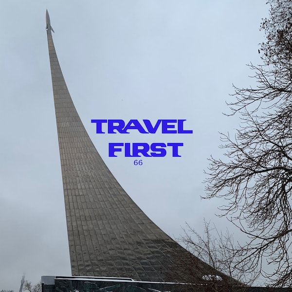 66: Moscow 2018 Day 8 - From the Space Race to the Bizarre