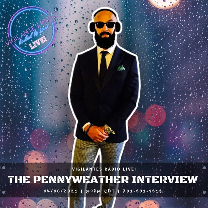 The Pennyweather Interview.