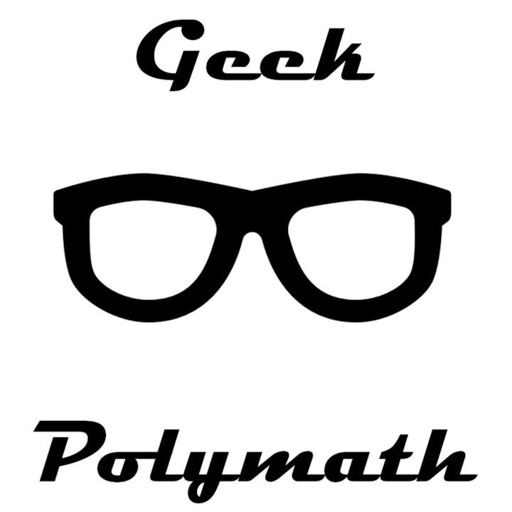 Pilot 3 - Geek Polymath