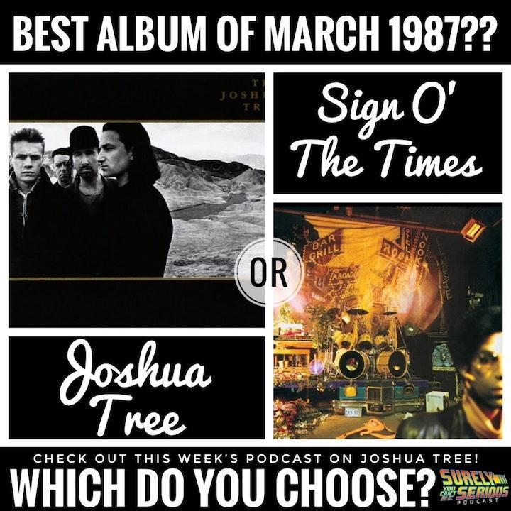 U2's Joshua Tree ('87) vs. Prince's Sign O' the Times ('87) (part 1)