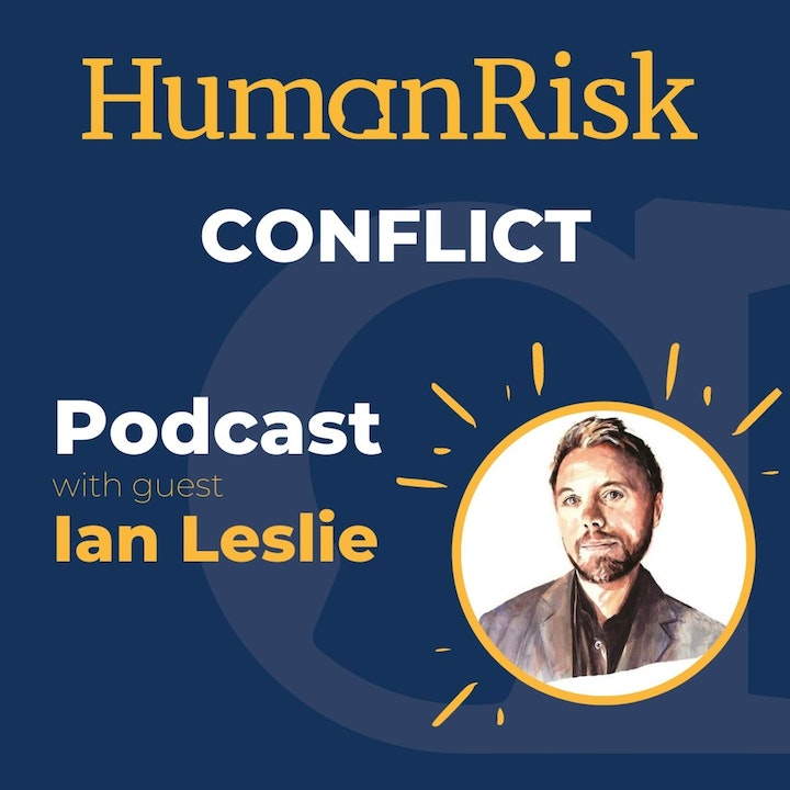 Ian Leslie on Conflict - why arguments are tearing us apart & how they can bring us together