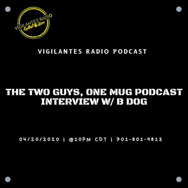 The Two Guys, One Mug Podcast  Interview W/B Dog. Image