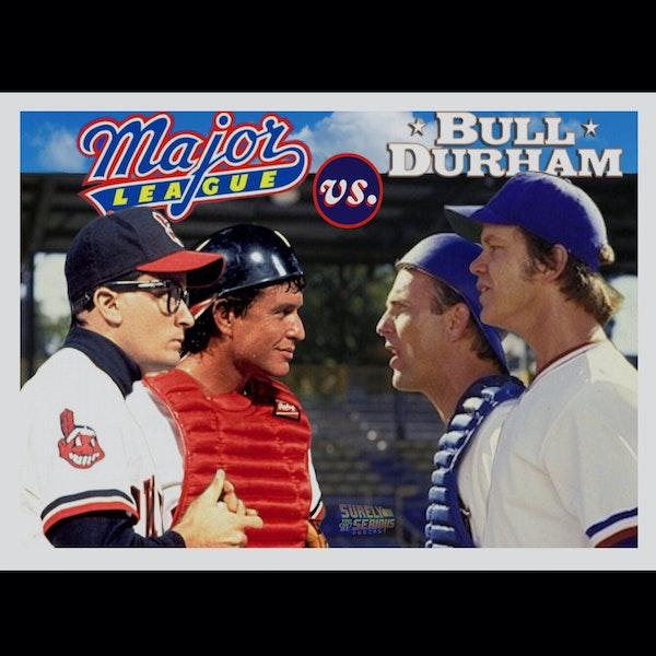 Bull Durham (1988) -or- Major League (1989) Image