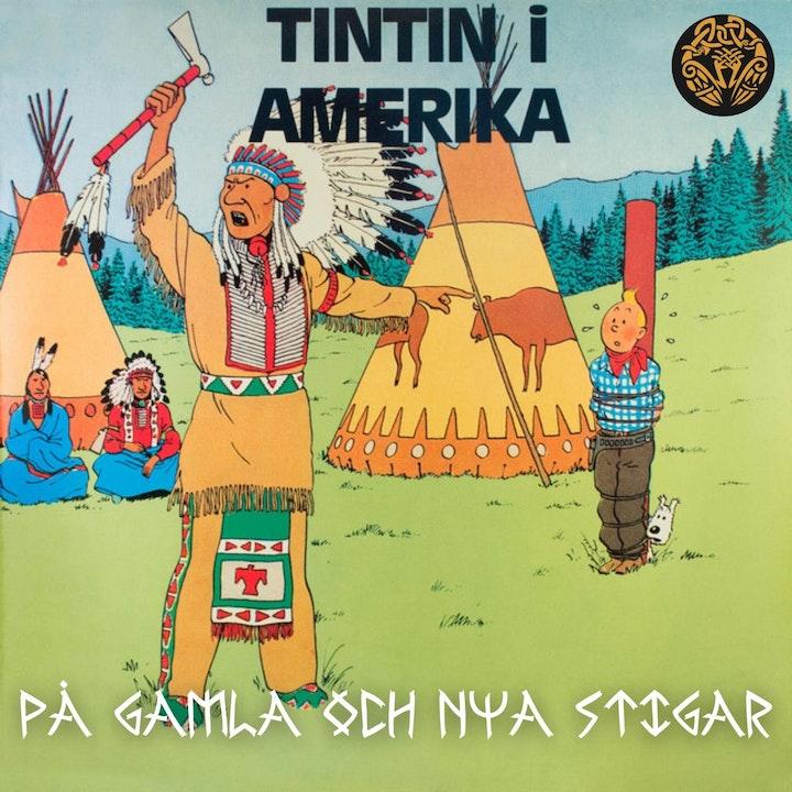 35. Tintin i Amerika - och inför svensk censur