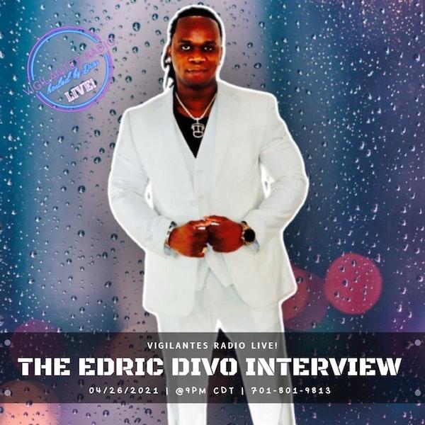 The Edric DiVo Interview. Image