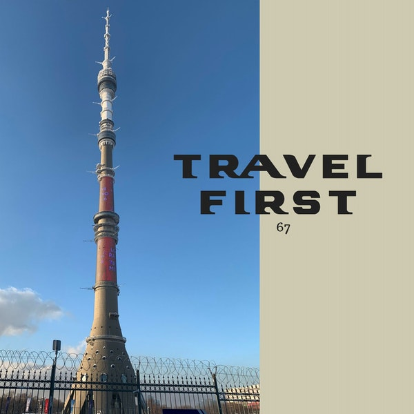 67:Moscow 2018 Day 9 - The Ostankino Tower and Hello St Petersburg