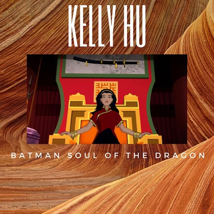 Episode image for Kelly Hu Batman Soul Of The Dragon