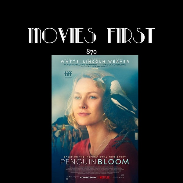 Penguin Bloom (Drama) (the @MoviesFirst review)