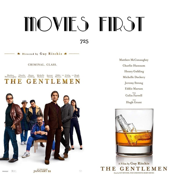 725: The Gentlemen (Action, Crime) (the@MoviesFirst review)