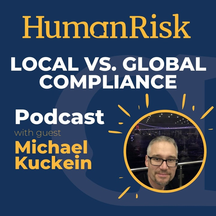 Michael Kuckein on managing local customs & practices that clash with global rules