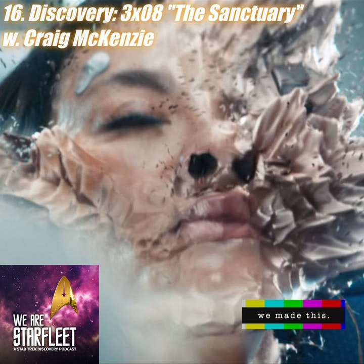 "16. Discovery: 3x08 ""The Sanctuary"" w. Craig McKenzie"