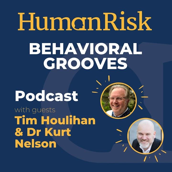 Tim Houlihan and Dr Kurt Nelson on Behavioral Grooves