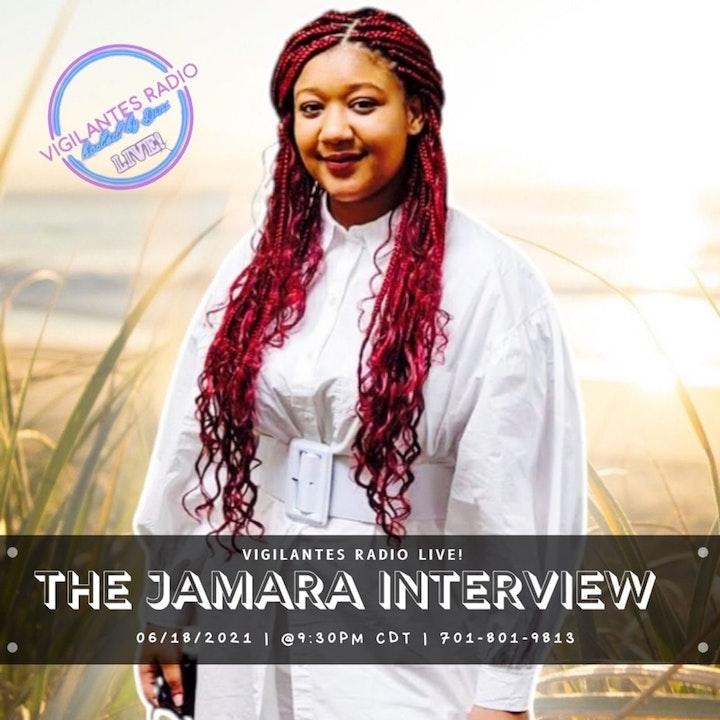 The Jamara Interview.