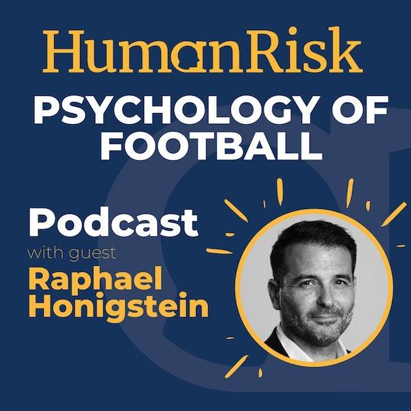 Raphael Honigstein on the Psychology of Football