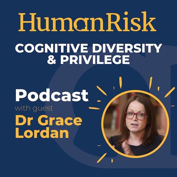 Dr Grace Lordan on Privilege & Cognitive Diversity