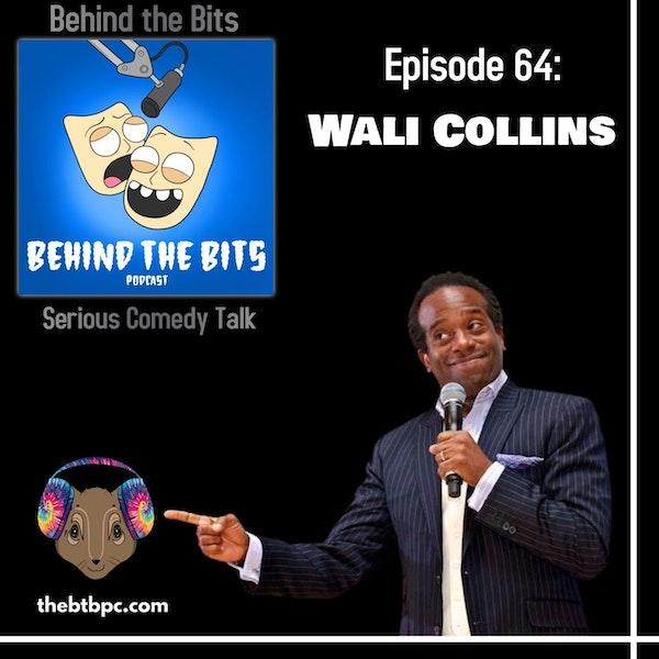 Episode 64: Wali Collins Image