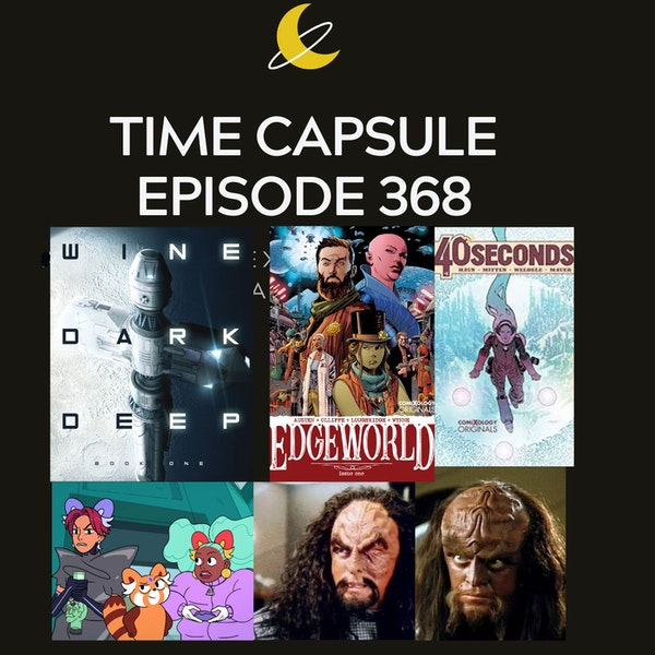 Time Capsule Episode 368 Image