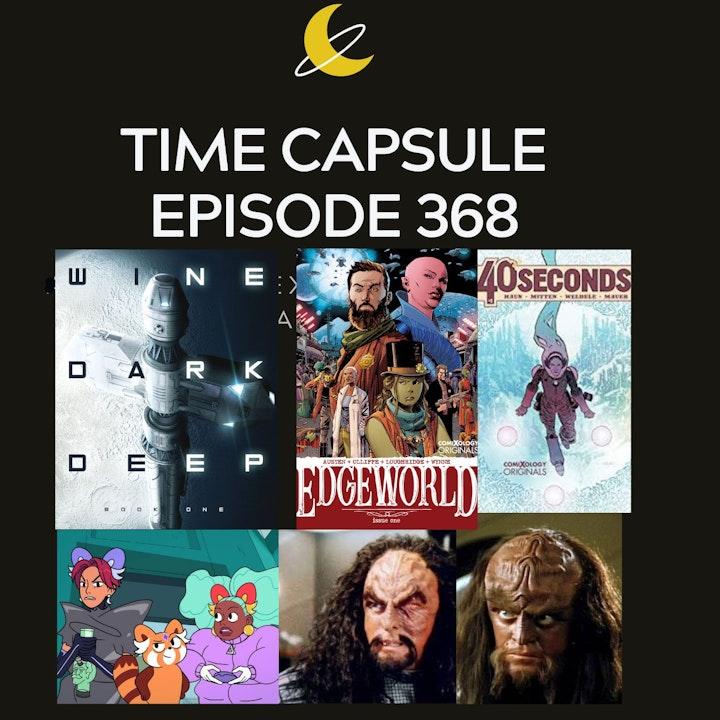 Time Capsule Episode 368