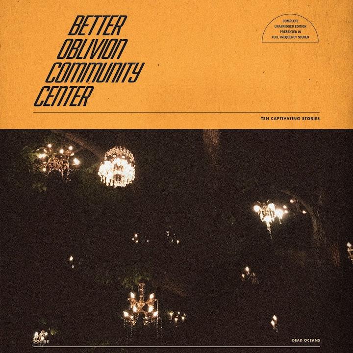 Better Oblivion Community Center: Better Oblivion Community Center (Pick A Disc's Best of 2019)