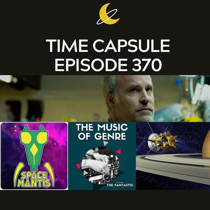 Time Capsule Episode 370