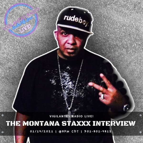 The Montana Staxxx Interview. Image