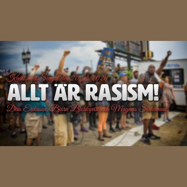 94. Allt är rasism!