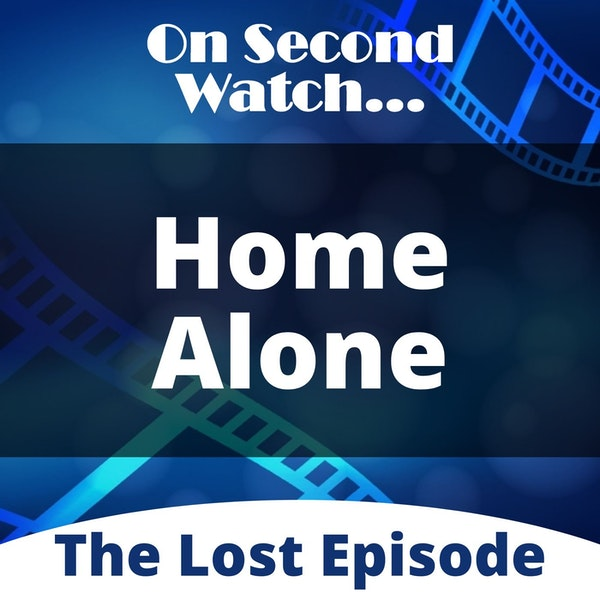 The Lost Episode: Home Alone (1993)