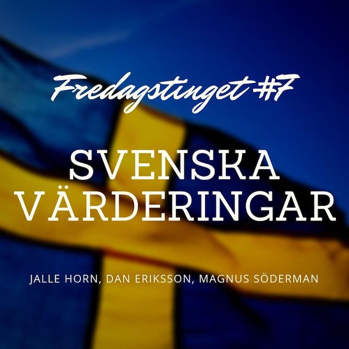 7. Svenska värderingar