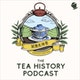 The Tea History Podcast Album Art