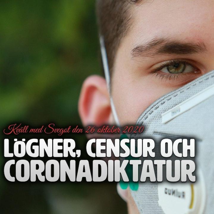 108. Lögner, censur och coronadiktatur