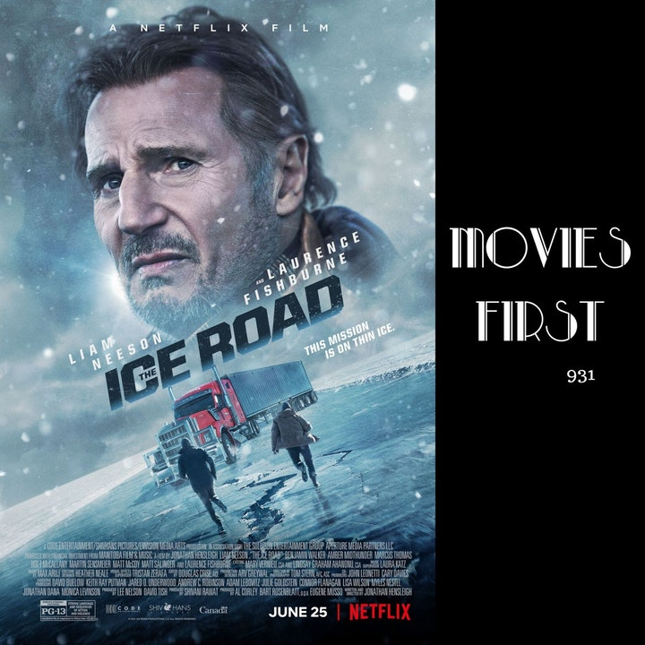 Episode image for The Ice Road (Action, Adventure, Drama) (the @MoviesFirst review)