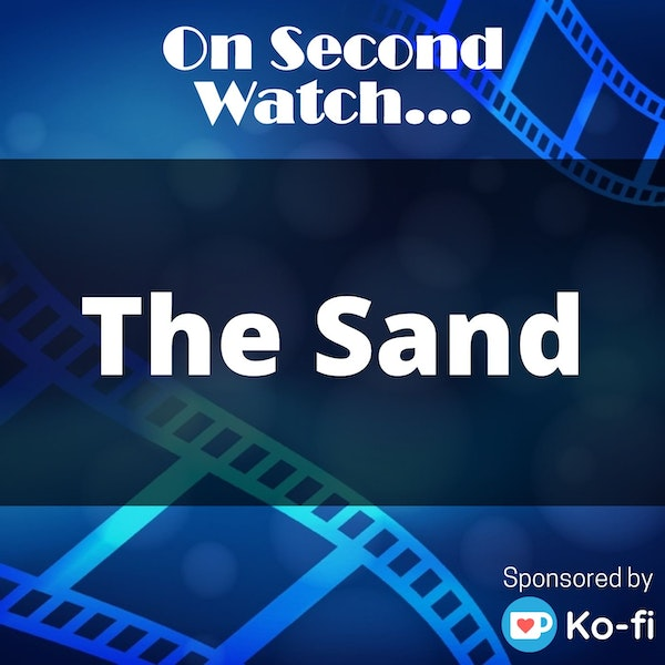 """The Sand (2015) - """"Nothing leaves this beach"""""""