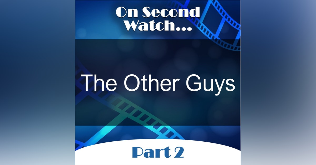 The Other Guys (2010) - Part 2, Rewatch Review