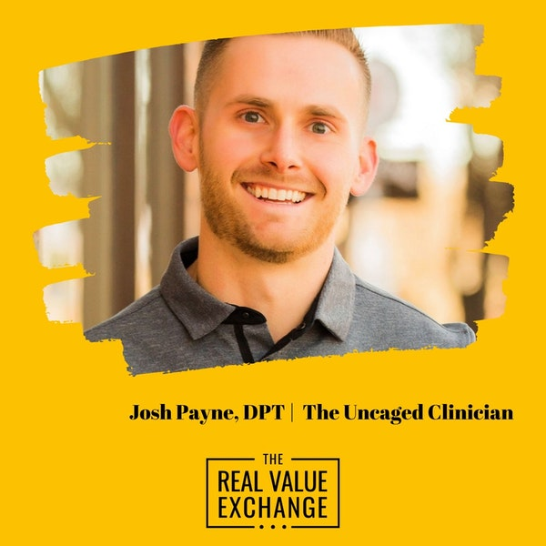 111. Josh Payne from The Uncaged Clinician Image