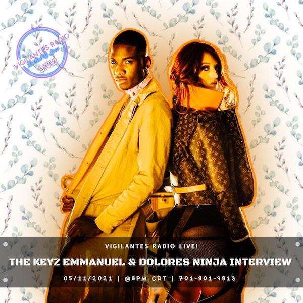 The Keyz Emmanuel & Dolores Ninja Interview. Image
