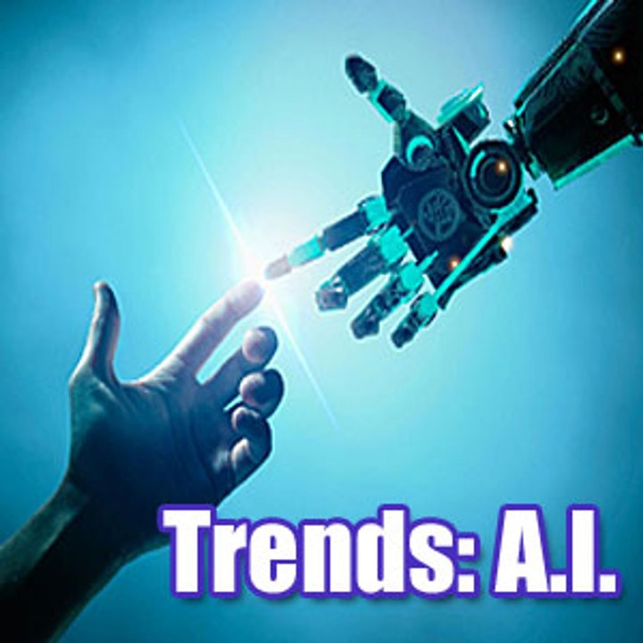 Trends Episode 2 Artificial Intelligence