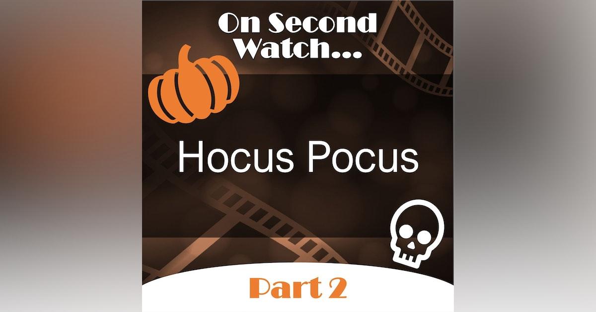 Hocus Pocus (1993) - Part 2, Rewatch Review