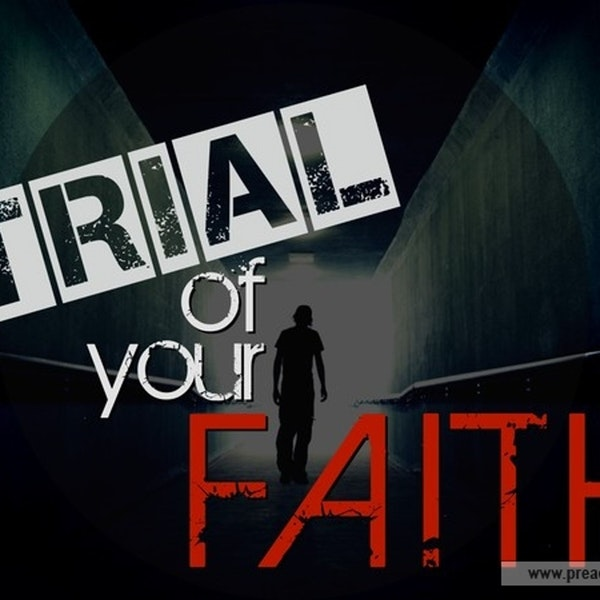 How Does A Trial Of Your Faith Produce Something Good? Image