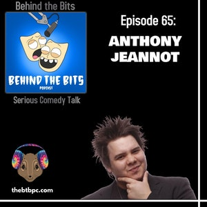 Episode 65: Anthony Jeannot