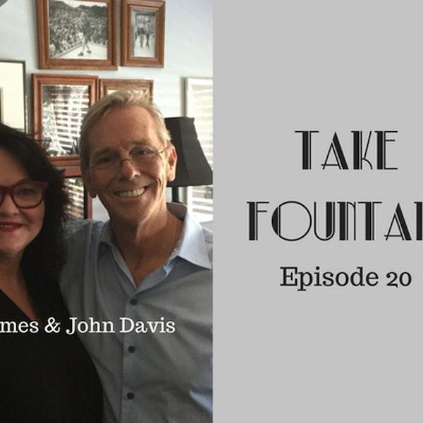 20: John Davis - He took Fountain - Take Fountain with Ella James