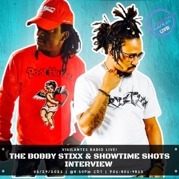 The Bobby Stixx & Showtime Shots Interview. Image