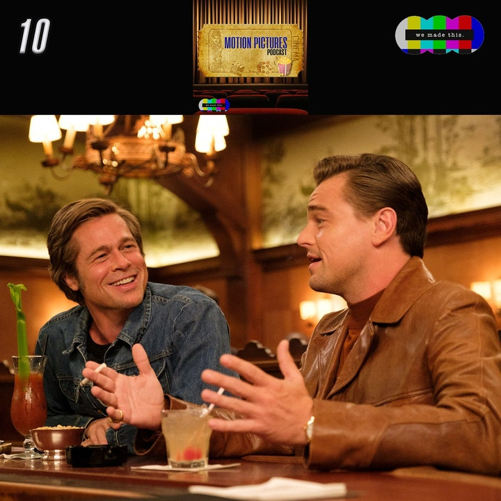 10. Once Upon a Time in Hollywood - One Year On